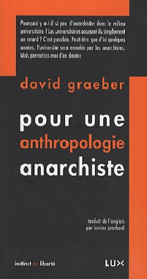 Couverture - Pour une anthropologie anarchiste - David Graeber